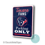 Houston Texans Parking Only Sign
