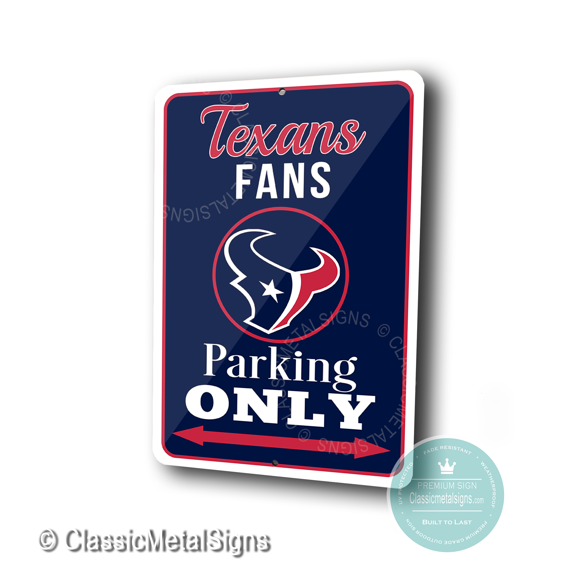 Houston Texans Parking Only Signs
