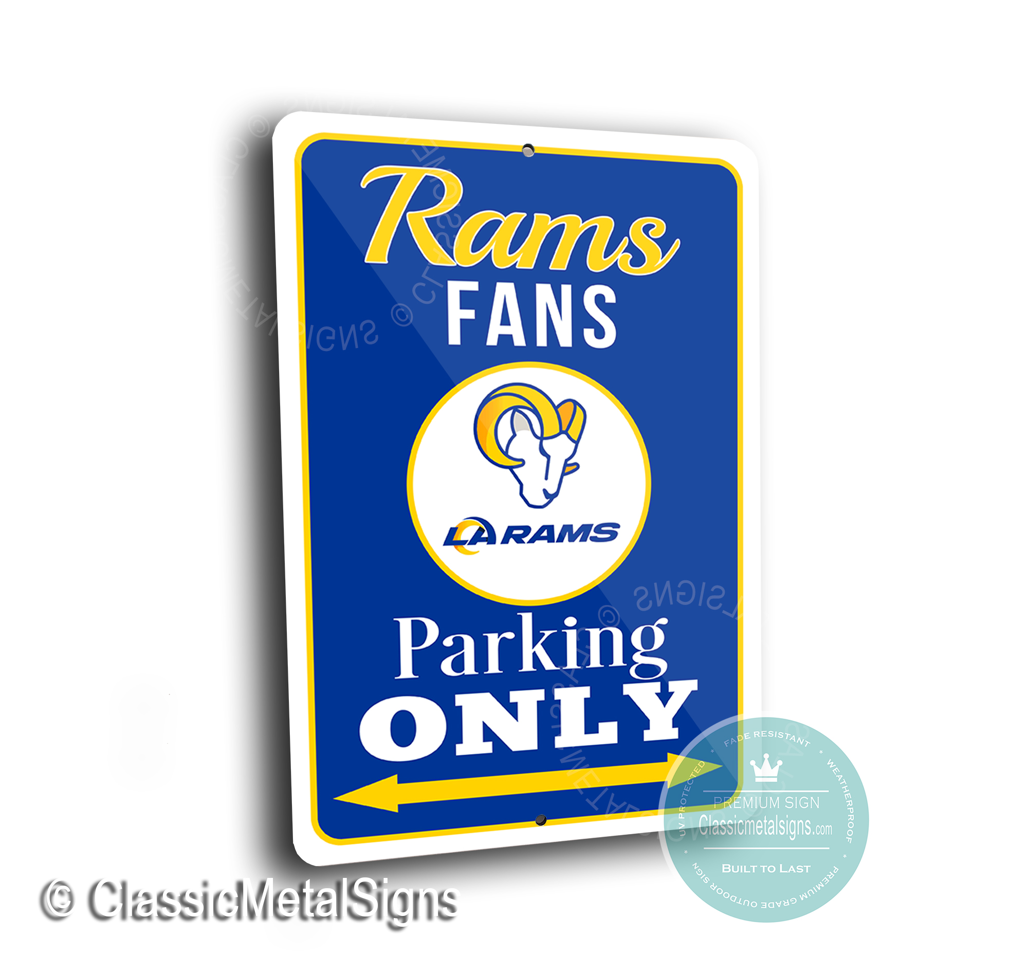 LA Rams Parking Only Signs