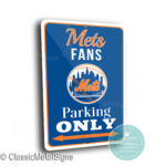 Mets Parking Only Signs