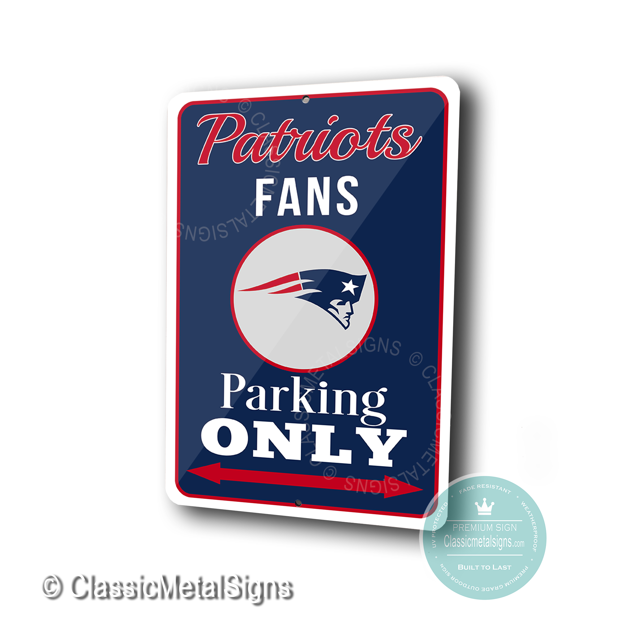 New England Patriots Parking Only Signs