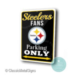 Pittsburgh Steelers Parking Only Sign