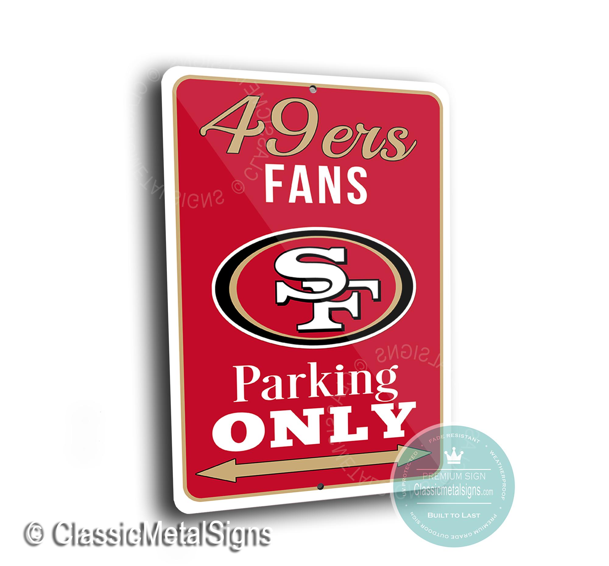 San Francisco 49ers Parking Signs
