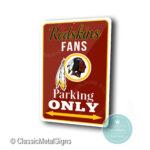 Washington Redskins Parking Only Sign