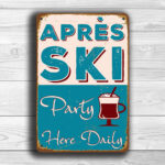 Apres Ski Party Sign 1