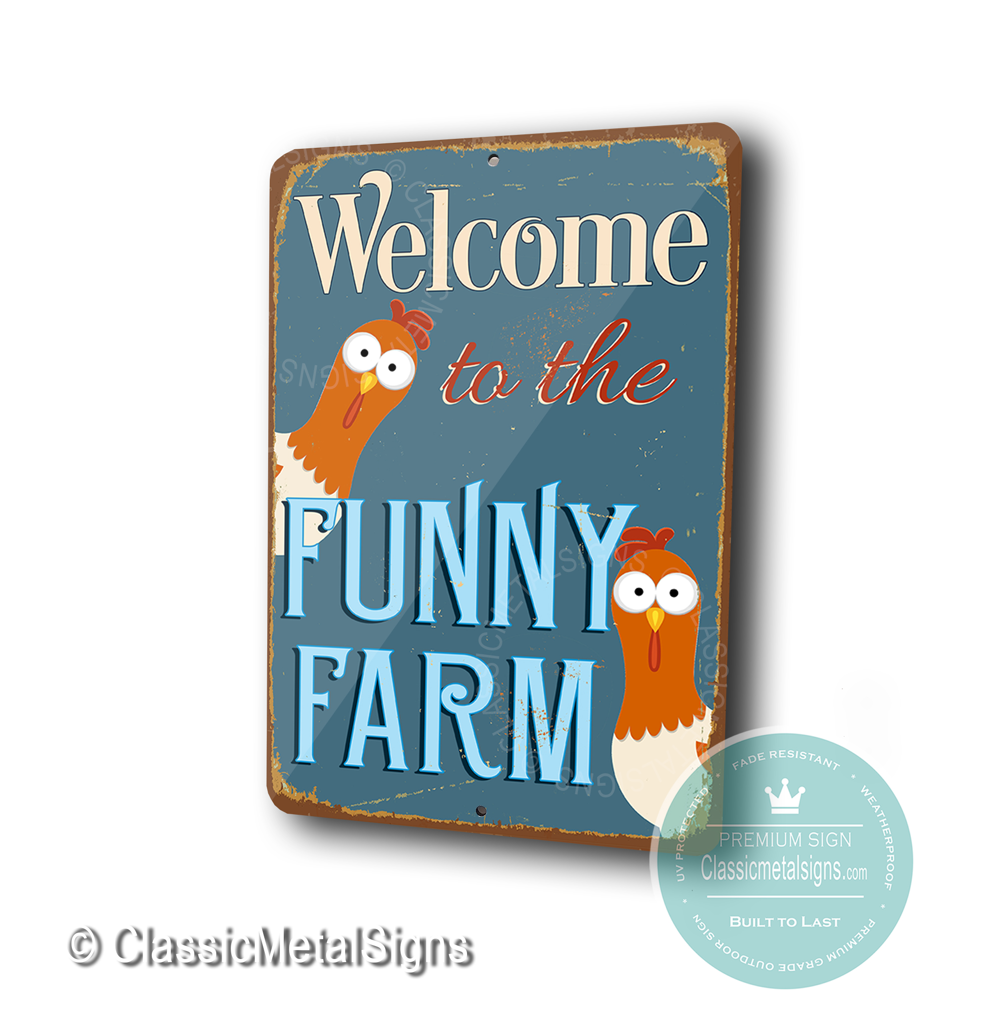 Welcome to the funny Farm Signs